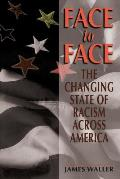 Face to Face: The Changing State of Racism Across America