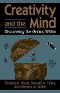 Creativity and the Mind: Discovering the Genius Within