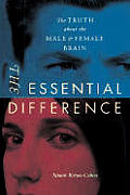 Essential Difference The Truth About The Male & Female Brain