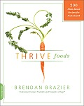 Thrive Foods 200 Plant Based Recipes for Peak Health