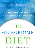 Microbiome Diet The Scientifically Proven Way to Achieve Permanent Weight Loss by Restoring Your Gut Health