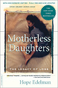 Motherless Daughters The Legacy of Loss 20th Anniversary Edition
