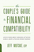 Couples Guide to Financial Compatibility Avoid Fights about Spending & Saving & Build a Happy & Secure Future Together