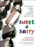 Sweet + Salty The Art of Vegan Chocolates Truffles Caramels & More from Lagustas Luscious