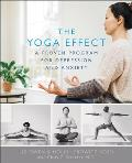 Yoga Effect A Proven Program for Depression & Anxiety