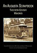 An Augusta Scrapbook: Twentieth Century Memories