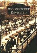 Woonsocket Revisited