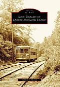 Lost Trolleys Of Queens & Long Island