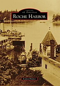 Images of America||||Roche Harbor