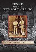 Tennis and the Newport Casino