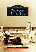Images of America    Ogunquit By-The-Sea