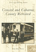 Concord and Cabarrus County Revisited