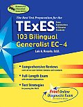 Texes (103) Bilingual Generalist, Ei4 (Rea) - The Best Test Prep
