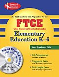FTCE Elementary Education K-6 with CDROM (REA Test Preps)