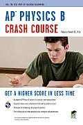 AP Physics B Crash Course (Advanced Placement (AP) Crash Course)