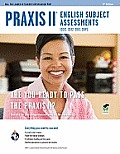 Praxis II English Subject Assessments (0041, 0042, 0043, 0049) (REA Test Preps)