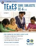 Texes Core Subjects Ec 6 291 Book + Online