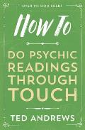 How To Do Psychic Reading Through Touch