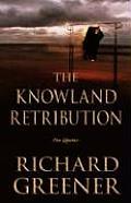 Knowland Retribution