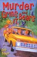 Murder Grins & Bears It