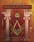 Esoteric Freemasonry Rituals & Practices for a Deeper Understanding