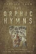 Orphic Hymns A New Translation for the Occult Practitioner