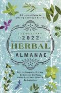 Llewellyns 2022 Herbal Almanac A Practical Guide to Growing Cooking & Crafting