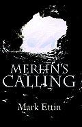 Merlin's Calling