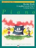 Alfreds Basic Piano Course Recital Book Complete 2 & 3