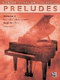 Robert D. Vandall Classics    Preludes, Vol 2