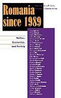 Romania Since 1989: Politics, Economics, and Society