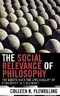 Social Relevance of Philosophy: The Debate Over the Applicability of Philosophy to Citizenship