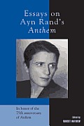 Essays on Ayn Rands Anthem PB