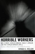 Horrible Workers: Max Stirner, Arthur Rimbaud, Robert Johnson, and the Charles Manson Circle