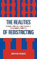 Realities of Redistricting: Following the Rules and Limiting Gerrymandering in State Legislative Redistricting