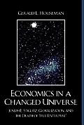 Economics in a Changed Universe: Joseph E. Stiglitz, Globalization, and the Death of Free Enterprise