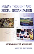 Human Thought and Social Organization: Anthropology on a New Plane
