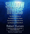 Shadow Divers The True Adventures Of Two