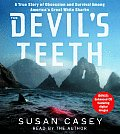 Devils Teeth A True Story Of Obsession
