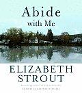 Abide With Me A Novel Abridged Cd
