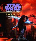 Star Wars Legacy Of The Force Sacrifice