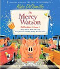 The Mercy Watson Collection: Volume 3: Mercy Watson Thinks Like a Pig/Mercy Watson: Something Wonky This Way Comes