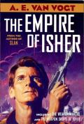 The Empire of Isher: The Weapon Makers / The Weapon Shops Of Isher