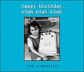 Happy Birthday Blah Blah