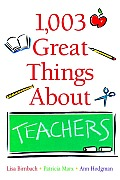 1003 Great Things About Teachers