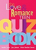 Love & Romance Teen Quiz Book