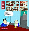 Words You Dont Want to Hear During Your Annual Performance Review A Dilbert Book