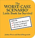 Worst Case Scenario Little Book for Survival