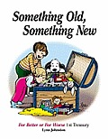 Something Old, Something New: For Better or for Worse 1st Treasury
