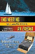 Engineering an Enigma